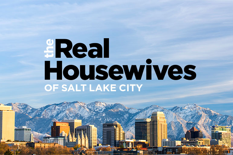 Real Housewives Salt Lake City