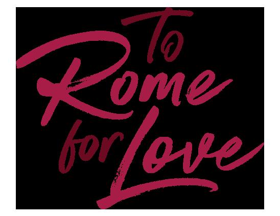 To Rome for Love  8656e2b3da2