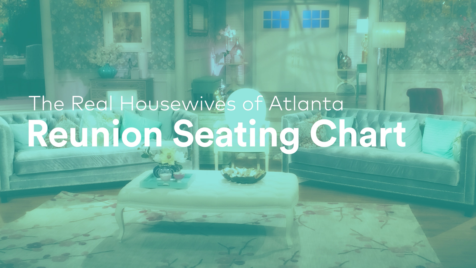 Check Out The Real Housewives of Atlanta Season 10 Reunion Seating Chart