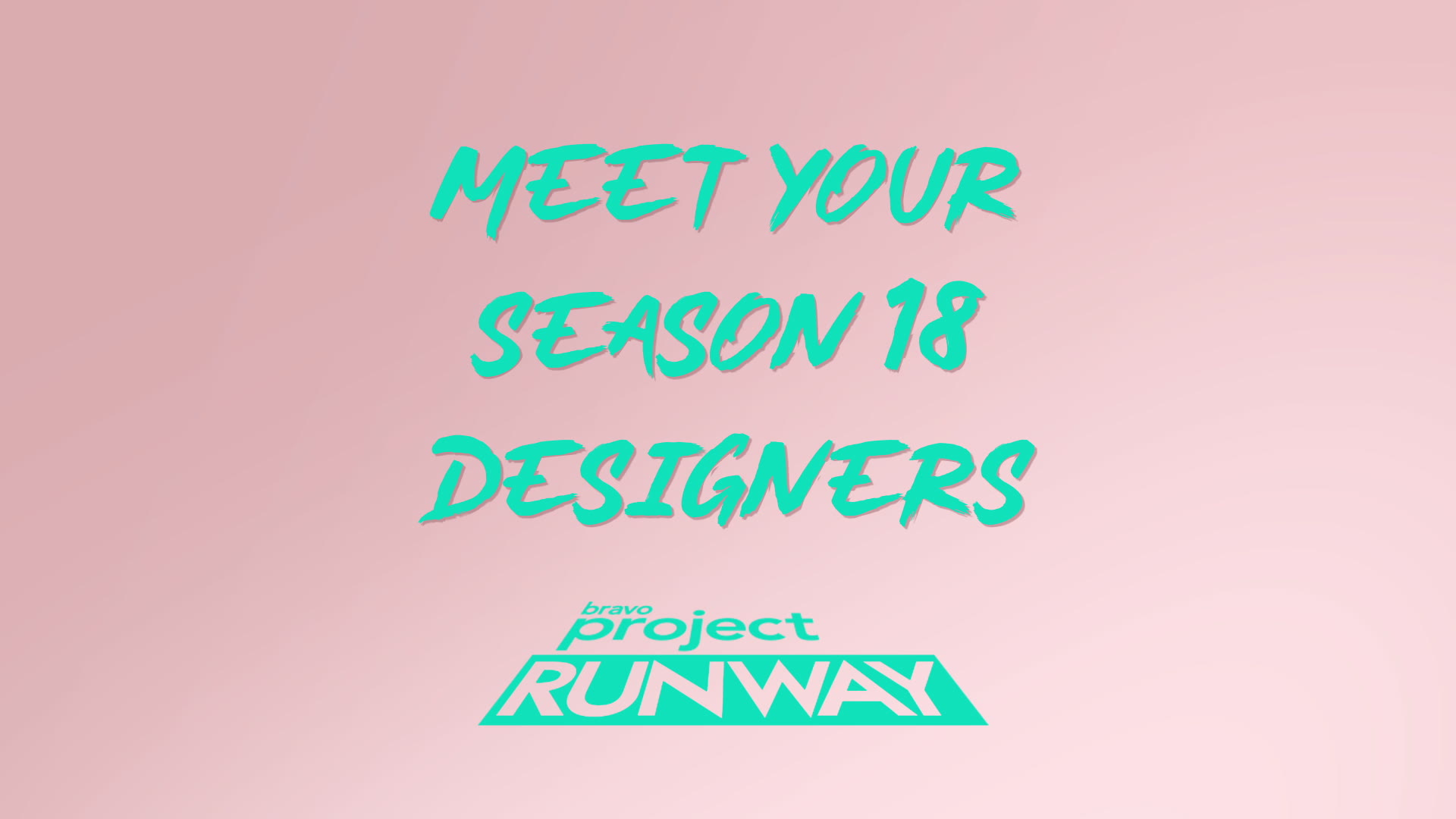 Meet the Project Runway Season 18 Designers