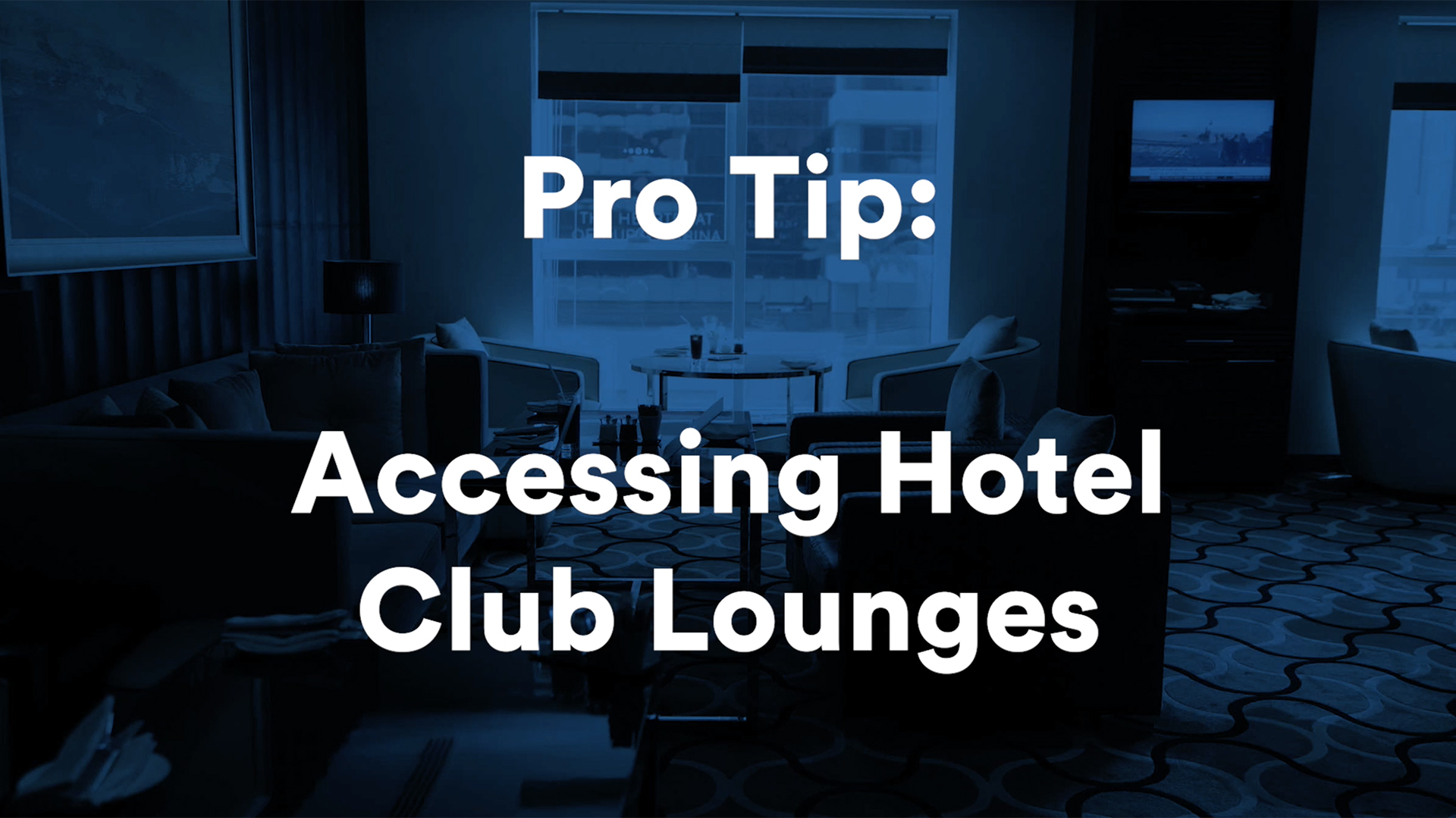 Here's Why You Need Access to Hotel Club Lounges