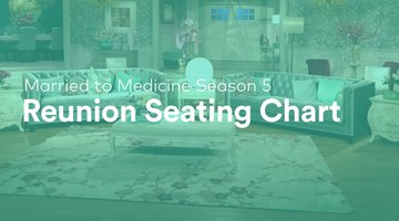 Check Out the Married to Medicine Season 5 Reunion Seating Chart