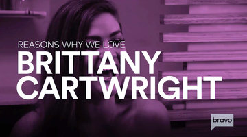 All the Reasons We Love Brittany Cartwright