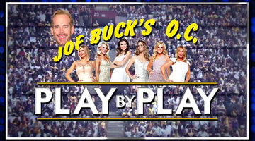 "Joe Buck's ""Housewives"" Play By Play"