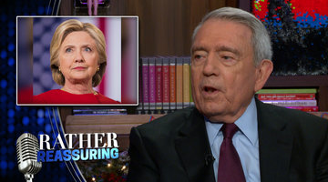 Dan Rather is Rather Reassuring