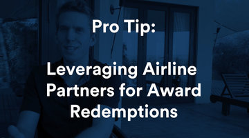 How to Leverage Airline Partners to Score Great Award Tickets