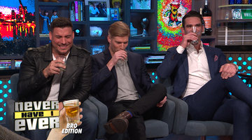 Never Have I Ever, Bro Edition with Jax Taylor, Kyle Cooke and Carl Radke