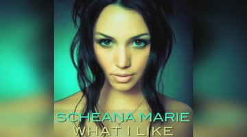 Scheana Marie - What I Like
