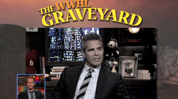 Now Entering the WWHL Graveyard!