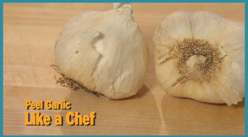 Peel Garlic Like a Chef