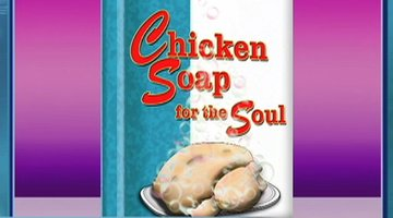 Chicken Soap for the Soul