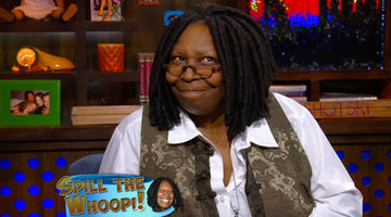 Spill the Whoopi!