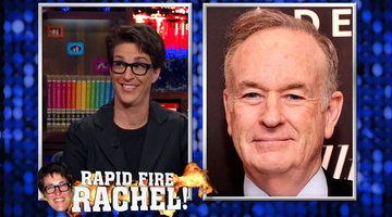 Rapid Fire Rachel Maddow!