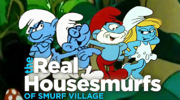 The Real Housesmurfs of Smurf Village