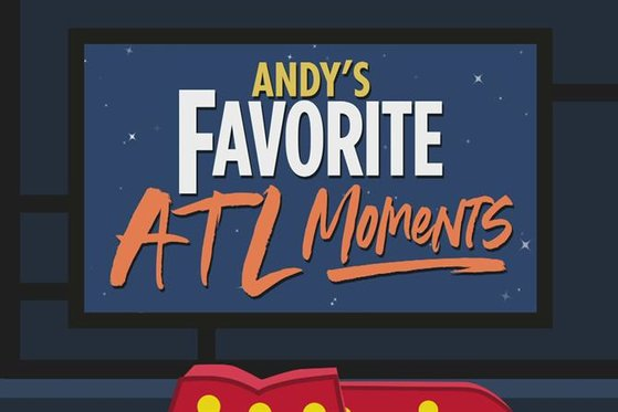 Andy's Favorite Atlanta Moments